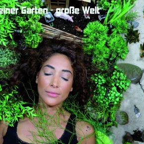 """16. Freie Gartenakademie 2021 """"Kleiner Garten – große Welt # Small Garden – Big World"""""""